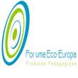 """""""Por uma Eco-Europa"""" – produtos pedagógicos"""