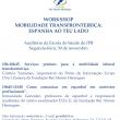 """Workshop: """"Mobilidade Transfronteiriça: Espanha ao teu lado"""" – 30 de novembro – Escola Superior de Saúde do IPB"""