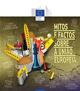 MITOS E FACTOS SOBRE A UNIÃO EUROPEIA PREPARADA